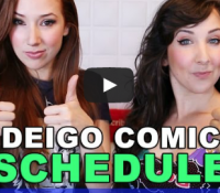 OUR SAN DIEGO COMIC CON SCHEDULE!
