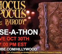ICYMI:  LIVE STREAM IS AVAILABLE TO VIEW!  HOCUS POCUS PARODY RAISE-A-THON!