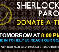 "ICYMI:  SHERLOCK PARODY DONATE-A-THON ""PART 2″ IS AVAILABLE TO VIEW!"