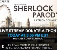 ICYMI: LIVE SHERLOCK PARODY DONATE-A-THON IS AVAILABLE TO VIEW!