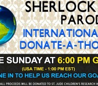 LIVE: INTERNATIONAL SHERLOCK PARODY DONATE-A-THON!