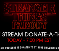 LIVE – Stranger Things Parody Donate-a-thon!