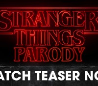 TEASER TRAILER: STRANGER THINGS PARODY