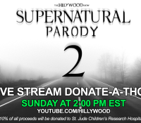 TUNE IN!  LIVE STREAM DONATE-A-THON!  #SUPERNATURALPARODY2